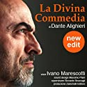 La Divina Commedia (New edit) Audiobook by Dante Alighieri Narrated by Ivano Marescotti