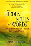 The Hidden Souls of Words, Mary Garner, 1627470573