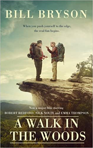 A Walk In The Woods: The World's Funniest Travel Writer Takes a Hike:  Amazon.co.uk: Bryson, Bill: 0787721866800: Books