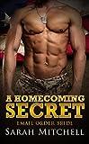 ROMANCE: A Homecoming Secret (Cowboy BBW Contemporary Romance) (Western Pregnancy Rancher Military Book 1)