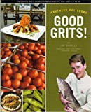 Southern Boy Cooks Good Grits!, Jim Shirley, 1597250317