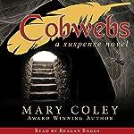 Cobwebs | Mary Coley