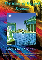 The River of Winged Dreams (Hardcover Gift Edition)