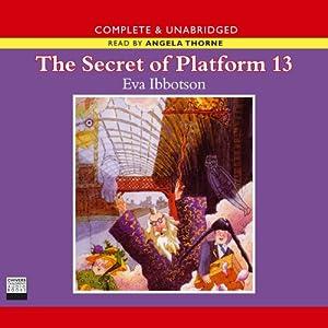 The Secret of Platform 13 Hörbuch