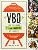 VBQ-The Ultimate Vegan Barbecue Cookbook: Over 80 Recipes-Seared, Skewered, Smoking Hot!