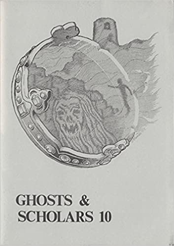 Rosemary Pardoe (editor): GHOSTS AND SCHOLARS 10 Paperback – 1988
