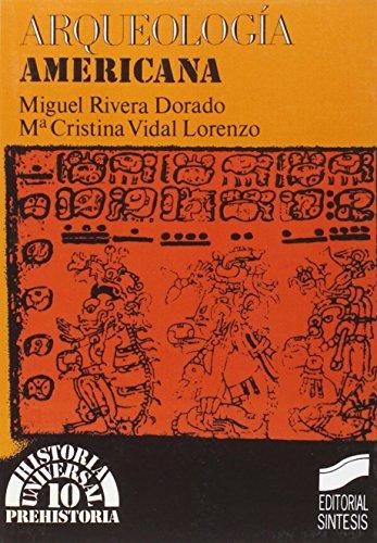 Arqueologia Americana (Historia Universal) (Spanish Edition)