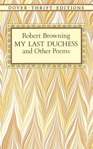 a literary analysis of the setting in my last duchess and dover beach Matthew arnold: poems study guide contains a biography of matthew arnold, literature essays, quiz questions, major themes, characters, and a full summary and analysis.
