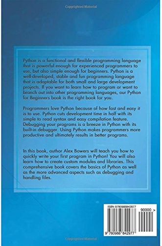 Python for Beginners: Mr Alex Bowers: 9780988842977: Amazon