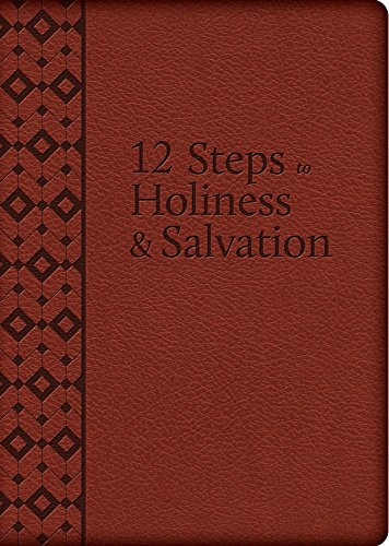 The 12 Steps to Holiness and Salvation (UltraSoft)
