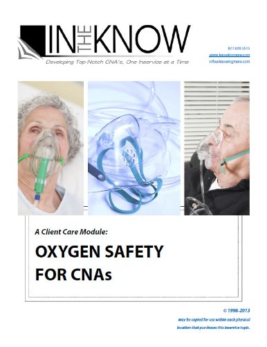 Nurse Aide Inservice Oxygen Safety For CNAs From In The