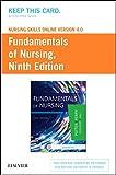 Nursing Skills Online Version 4.0 for Fundamentals of Nursing (Access Card), 9e