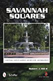 Discover the wonderful gardens, charismatic and quaint city squares, and unique architecture of Savannah, Georgia, through this enchanting new book. Over 150 beautiful color photographs showcase the famous residential squares of Savannah, as ...