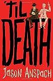 'til Death (Rockwell Return Files) (Volume 1)