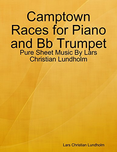 Camptown Races for Piano and Bb Trumpet - Pure Sheet Music By Lars Christian Lundholm