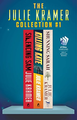 The Julie Kramer Collection #1: Silencing Sam, Killing Kate, and Shunning Sarah