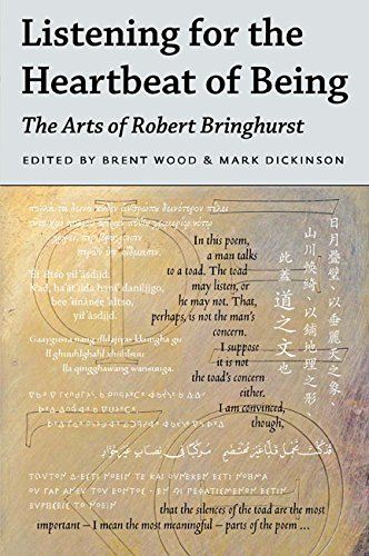 Listening for the Heartbeat of Being: The Arts of Robert Bringhurst PDF