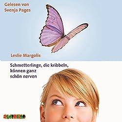 Schmetterlinge, die kribbeln, können ganz schön nerven