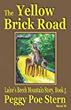 The Yellow Brick Road: Laine's Beech Mountain Story, Book 5