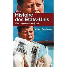 HISTOIRE DES ÉTATS-UNIS DES ORIGINES À NOS JOURS
