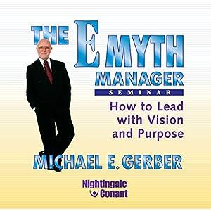 The E-Myth Manager Seminar Speech
