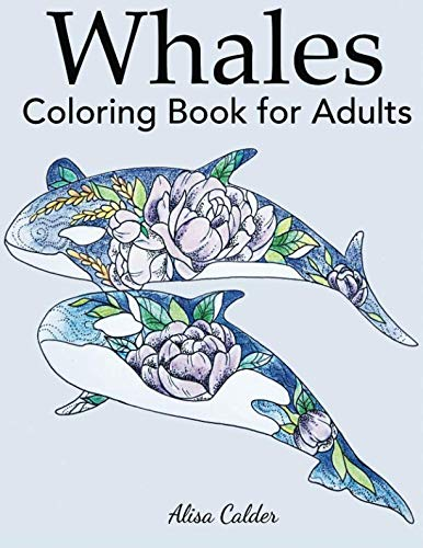 Whale Coloring Book for Adults (Animal Coloring Books) (Killer Whale)