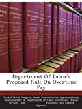 img - for Department Of Labor's Proposed Rule On Overtime Pay book / textbook / text book