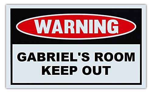 Novelty Warning Sign: Gabriel's Room Keep Out - For Boys, Girls, Kids, Children - Post on Bedroom Door - 10