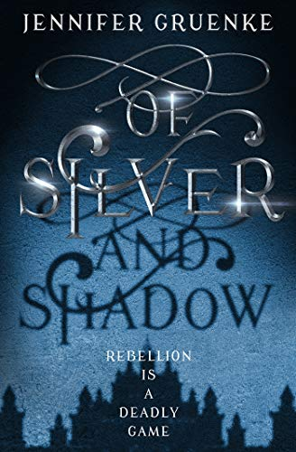 Book Cover: Of Silver and Shadow