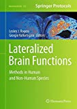 img - for Lateralized Brain Functions: Methods in Human and Non-Human Species (Neuromethods) book / textbook / text book