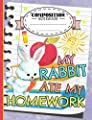 Bunny Rabbit Primary Composition Notebook: My Rabbit Ate My Homework Quote, Wide Ruled Note Book, 100 Pages (Pet Bunny Supplies Vol 12)