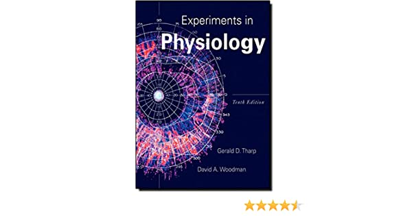 Amazon experiments in physiology 10th edition amazon experiments in physiology 10th edition 9780321652195 gerald d tharp david a woodman books fandeluxe Images