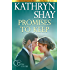 Promises to Keep (Lean On Me Book 1)