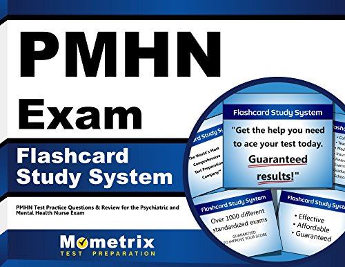 PMHN Exam Flashcard Study System: PMHN Test Practice Questions & Review for the Psychiatric and Mental Health Nurse Exam (Cards)