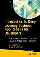 Introduction to Deep Learning Business Applications for Developers Front Cover