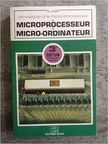 Lire des livres à télécharger Du microprocesseur au micro-ordinateur : Introduction à la micro-informatique in French PDF CHM 2709107163