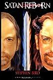 Satan Reborn (Limited Edition), Stephen Biro, 1491084146