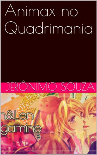 Amazon.com: Animax no Quadrimania (Grupo Visuart Livro 5 ...