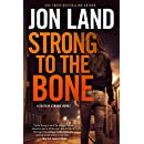 Strong to the Bone: A Caitlin Strong Novel (Caitlin Strong Novels)