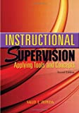 Instructional Supervision: Applying Tools and Concepts, 2nd Edition, Sally J. Zepeda, 159667041X