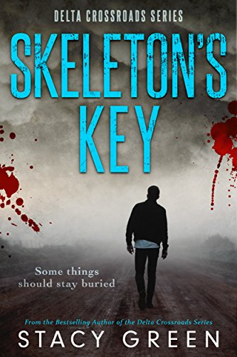 Skeleton's Key (Delta Crossroads Trilogy, Book 2) by [Green, Stacy]