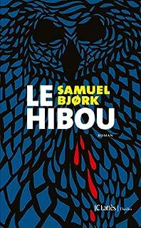 Le hibou, Bjork, Samuel