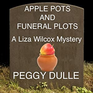 Apple Pots and Funeral Plots Audiobook