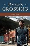 Ryan's Crossing, Carrie Daws, 162020102X