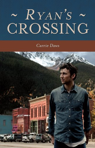 Book: Ryan's Crossing by Carrie Daws