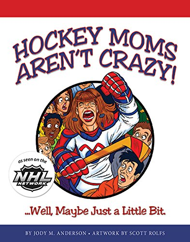 Hockey Moms Arent Crazy Little product image