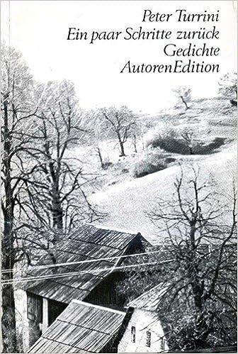 Ein Paar Schritte Zurück Gedichte German Edition Peter