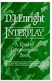 Interplay, D. J. Enright, 0192824937