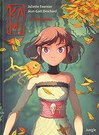 Kami, tome 1 : Omegama par Juliette Fournier