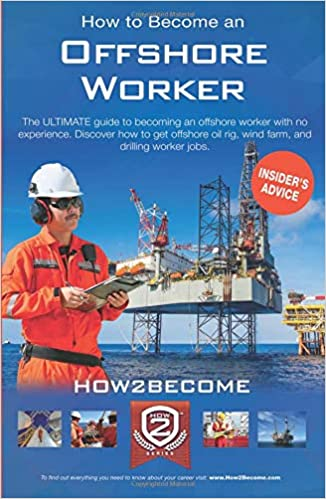 How to Become an Offshore Worker: The ULTIMATE guide to becoming an